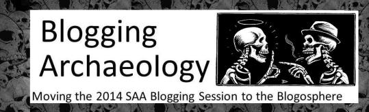 Blogging Archaeology-  banner from These bones of Mine. Image credit